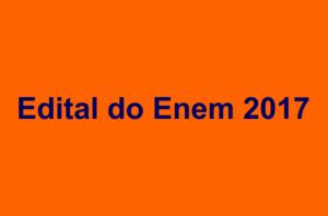 Edital do Enem 2017