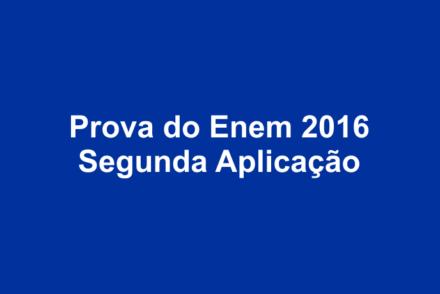 Prova do Enem 2016 - Segunda Aplicação